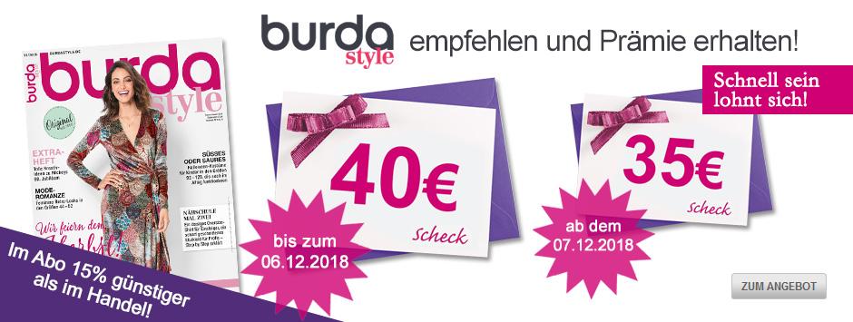 burda Style empfehlen und bis zum 06.12.18 einen 40 € Verrechnungsschek sichern!