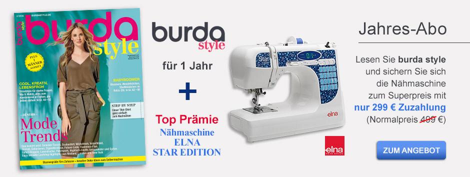 Holen Sie sich jetzt burda style und die geniale Nähmaschine STAR EDITION dazu!