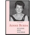 """""""Wunder sind machbar"""" von Aenne Burda"""